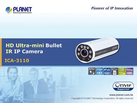 HD Ultra-mini Bullet IR IP Camera ICA-3110. 2 / 28 Presentation Outlines  Product Overview  Product Features  Product Applications  Product Comparison.