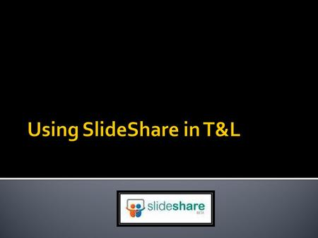  SlideShare is the world's largest community for sharing presentations.  Besides presentations, SlideShare also supports documents, PDFs, videos & webinars.