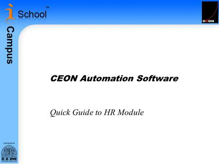 Campus CEON Automation Software Quick Guide to HR Module.