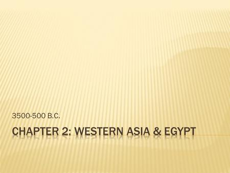 Chapter 2: Western Asia & Egypt