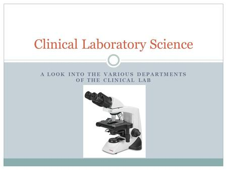 Clinical Laboratory Science