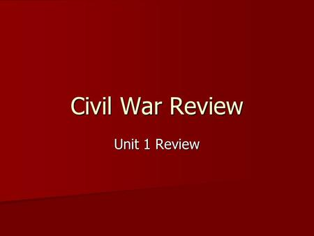 Civil War Review Unit 1 Review. Question 1 What is the Fugitive Slave law?