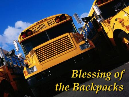Blessing of the Backpacks