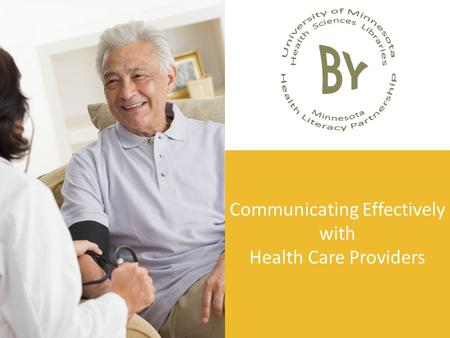 Communicating Effectively with Health Care Providers.