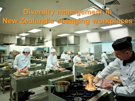Diversity management in New Zealand's changing workplaces.