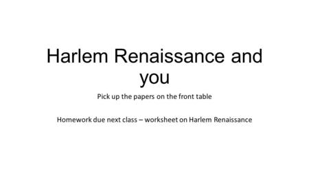 Harlem Renaissance and you