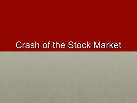 Crash of the Stock Market. What is the Purpose of Stock? In exchange for giving up a tiny fraction of control, businesses are given cash to expand.In.