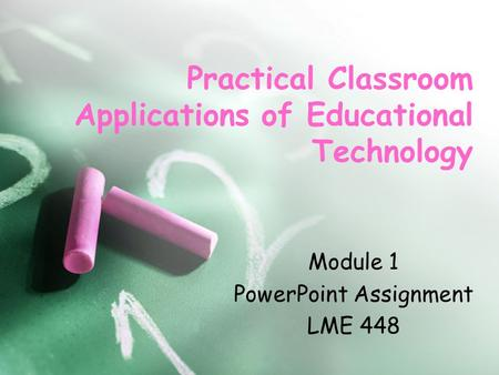 Practical Classroom Applications of Educational Technology