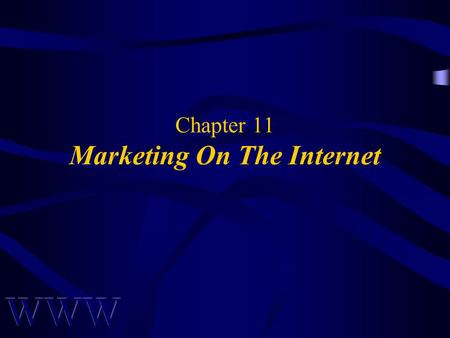 Chapter 11 Marketing On The Internet. Awad –Electronic Commerce 1/e © 2002 Prentice Hall2 OBJECTIVES Pros & Cons of Online Shopping Internet Marketing.