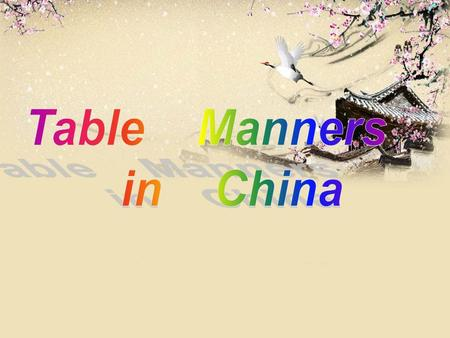 Table Manners in China.
