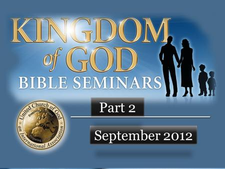 "September 2012 Part 2. REVIEW… Eternal Life --> live as God instructs ""Faith without works is dead"""