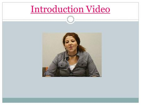 Introduction Video ELISA COREN  COUN 511 SPRING 2009 SCHOOL COUNSELORS AND STUDENTS'CAREER CHOICE Picture: