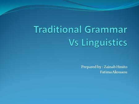 Traditional Grammar Vs Linguistics