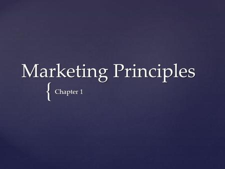 { Marketing Principles Chapter 1. the activity for creating, communicating, delivering, and exchanging offerings that benefit the organization, its stakeholders,
