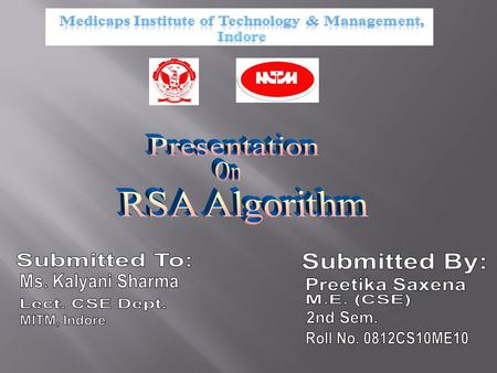  Introduction  Requirements for RSA  Ingredients for RSA  RSA Algorithm  RSA Example  Problems on RSA.