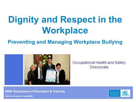 Dignity and Respect in the Workplace