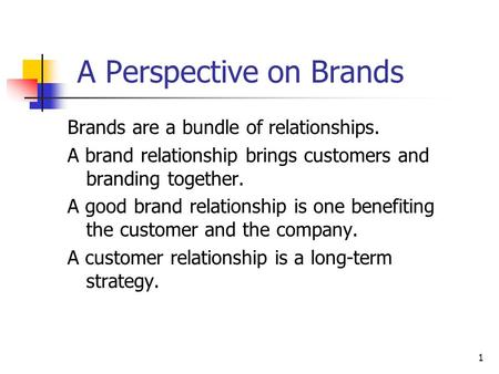 A Perspective on Brands