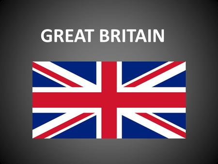 GREAT BRITAIN. GEOGRAPHICAL LOCATION The United Kingdom of Great Britain and Northern Ireland occupies territory of the British Isles which are situated.
