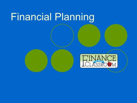 Financial Planning. More than budgeting More than investing Financial planning is a thinking process that helps achieve goals. A blueprint or plan for.
