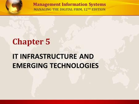 IT INFRASTRUCTURE AND EMERGING TECHNOLOGIES