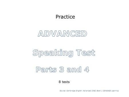 ADVANCED Speaking Test Parts 3 and 4