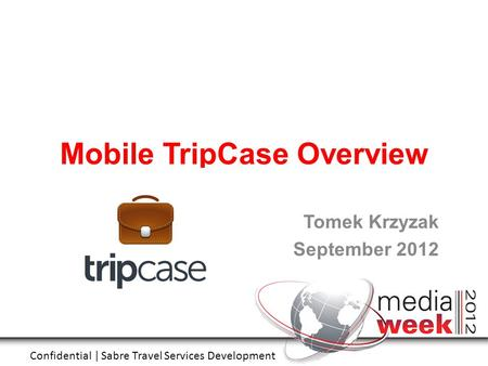 Mobile TripCase Overview