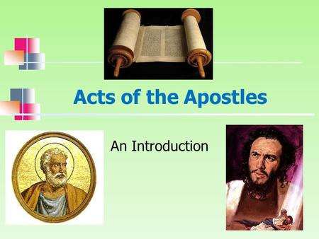 Acts of the Apostles An Introduction.