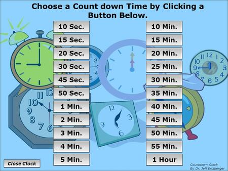 Choose a Count down Time by Clicking a Button Below.