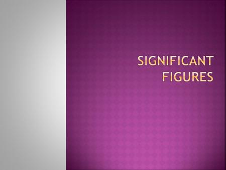  Sig figs consist of all the digits known with certainty plus one final digit, which is somewhat uncertain or is estimated.  Say a nail is between 6.3cm.