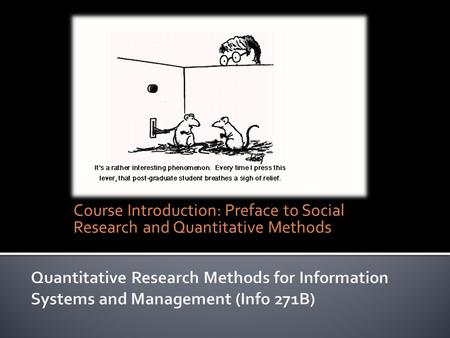 Course Introduction: Preface to Social Research and Quantitative Methods.