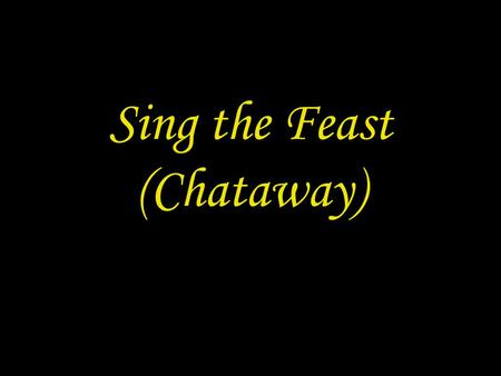 Sing the Feast (Chataway)