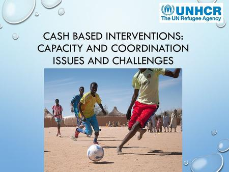 Cash Based Interventions in unhcr