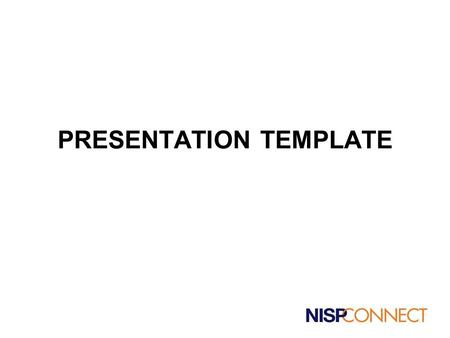 PRESENTATION TEMPLATE. The Goal is… o To communicate the company's story as clearly as possible o To create excitement for the opportunity to attract.