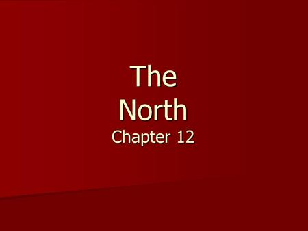The North Chapter 12.