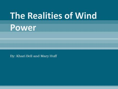 By: Khari Bell and Mary Huff. 1.The moving air spins the turbine blades. 2.The blades are connected to a low-speed shaft. When the blades spin, the shaft.
