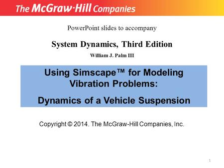 Using Simscape™ for Modeling Vibration Problems: