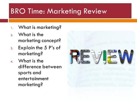 BRO Time: Marketing Review