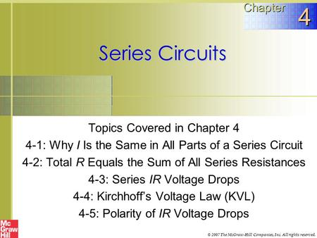 4 Series Circuits Chapter Topics Covered in Chapter 4