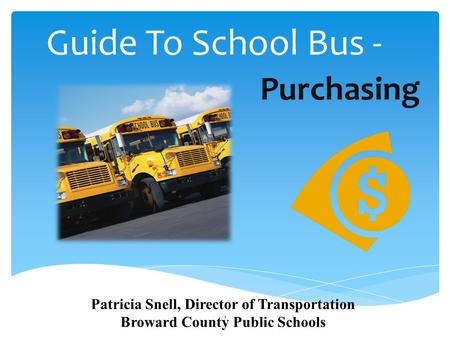 Guide To School Bus - Purchasing