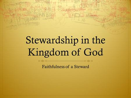 Stewardship in the Kingdom of God
