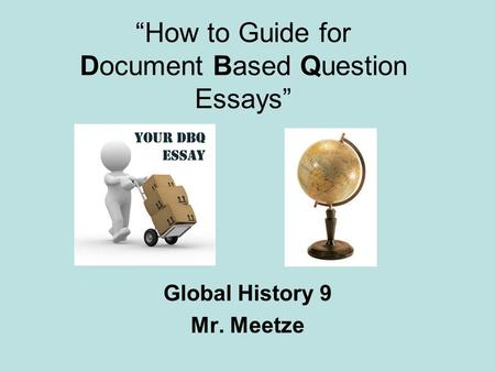 """How to Guide for Document Based Question Essays"""