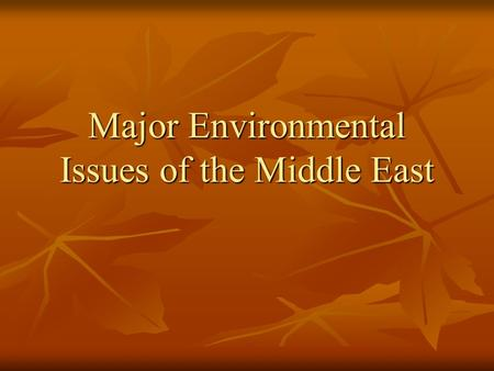 Major Environmental Issues of the Middle East