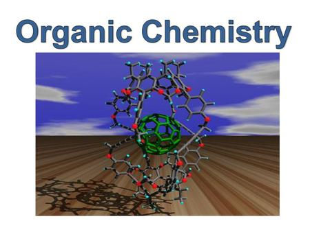 Organic chemistry is the branch of chemistry in which carbon compounds are studied.