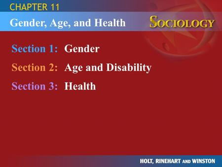 Section 2: Age and Disability Section 3: Health
