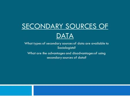Secondary sources of data