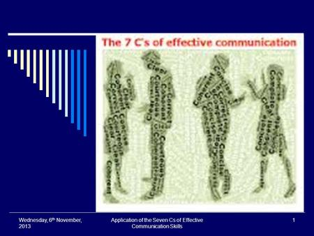 Application of the Seven Cs of Effective Communication Skills