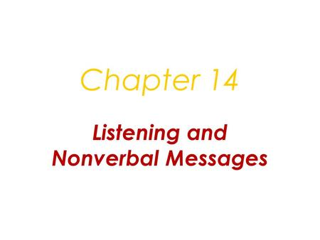 Listening and Nonverbal Messages