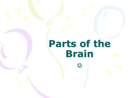 Parts of the Brain .