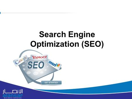 8/16/2015 Search Engine Optimization (SEO). Keyword Research After closely monitoring the competitors we have come up with the business keywords that.