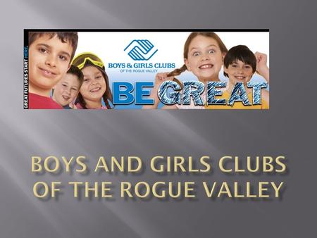 Did you know there is a way to positively touch the lives of 6,000 children in the Rogue Valley? Did you know there is a organization that believes all.